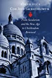 Best Cores - Cor Jesu Sacratissimum: From Secularism and the New Review