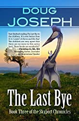 The Last Bye (Skyport Chronicles Book 3)
