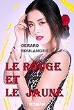 Telecharger Livres Le rouge et le jaune Les spheres du paradis rouge (PDF,EPUB,MOBI) gratuits en Francaise