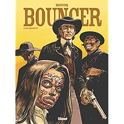 Bouncer - Tome 10 : L'Or maudit