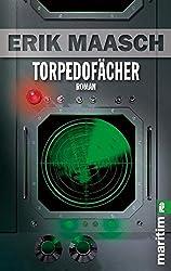 Torpedofächer (Ein Arne-Thomsen-Roman, Band 12)