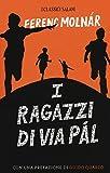 Scarica Libro I ragazzi di via Pal (PDF,EPUB,MOBI) Online Italiano Gratis