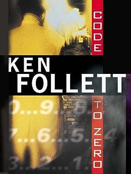Code to Zero par [Follett, Ken]