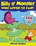Billy and the Monster Who Loved to Fart: Children's Joke Books (The Fartastic Adventures of Billy and Monster) (Volume 1) by David Chuka (2013-03-18)