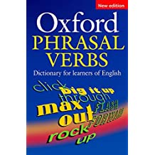 Oxford Phrasal Verbs Dictionary for learners of English (Elt)