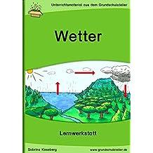 Das Wetter (Lernwerkstatt für die Grundschule, Sachunterricht - CD-Rom, pdf-Format)