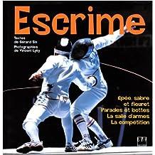 Escrime : épée, sabre et fleuret. Parades et bottes. La salle d'armes. La compétition de Gérard Six,Vincent Lyky (Photographies) ( 23 septembre 1998 )
