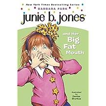 Junie B. Jones #3: Junie B. Jones and Her Big Fat Mouth