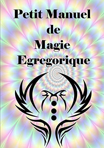 Petit Manuel De Magie Egregorique par Antinous Seranill
