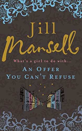 An Offer You Can't Refuse by [Mansell, Jill]