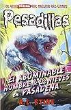 El abominable hombre de las nieves en Pasadena: Pesadillas 13