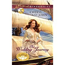 The Wedding Journey (Love Inspired Historical) by Cheryl St.John (2012-04-03)