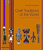 [(Craft Traditions of the World : Locally Made, Globally Inspiring)] [By (author) Bryan Sentance ] published on (October, 2009)