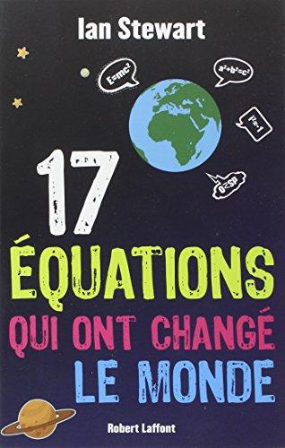 17 équations qui ont changé le monde par Ian Stewart