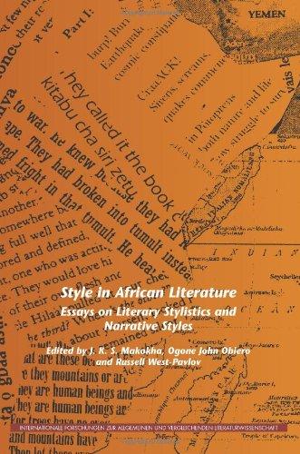 Style in African Literature: Essays on Literary Stylistics and Narrative Styles (Internationale Forschungen zur Allgemeinen und Vergleichenden Literaturwissenschaft)