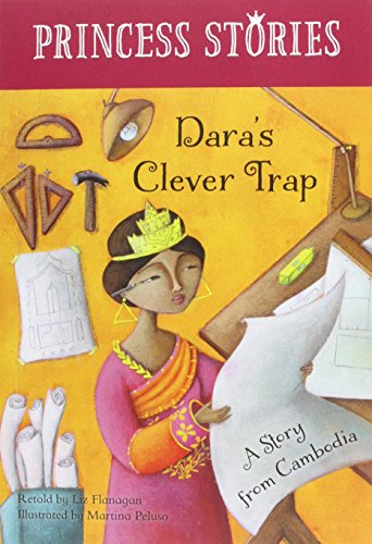 Dara's Clever Trap: A Story from Cambodia (Princess Stories)