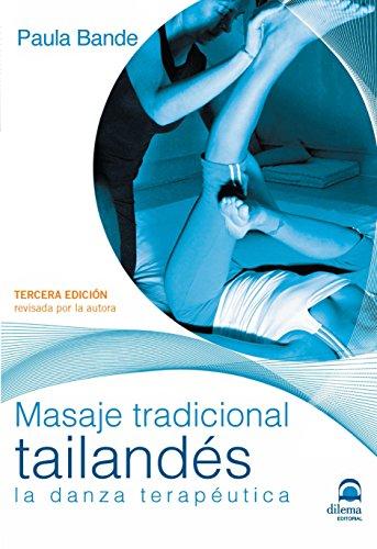 MASAJE TRADICIONAL TAILANDÉS (3ª ED)