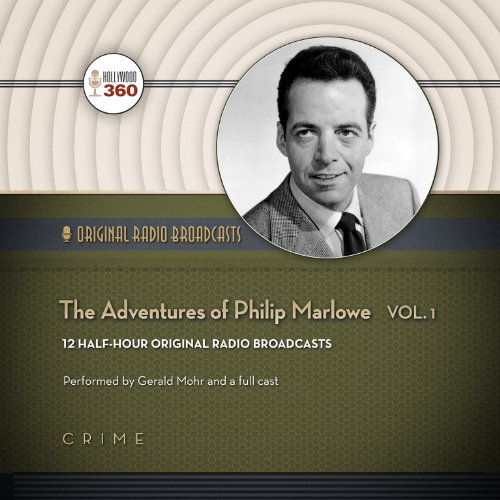 The Adventures of Philip Marlowe, Volume 1  Audiolibri