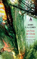 The Expanse, Tome 4 - Les feux de Cibola de James S. A. Corey