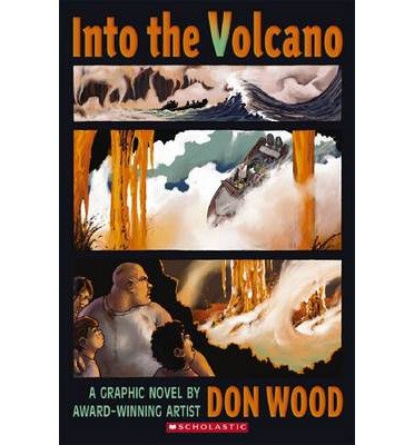 [(Into the Volcano )] [Author: Don Wood] [Jan-2013]