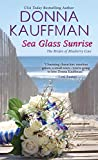 Sea Glass Sunrise (The Brides of Blueberry Cove Series)