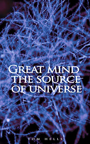 Great Mind the Source of Universe (English Edition)