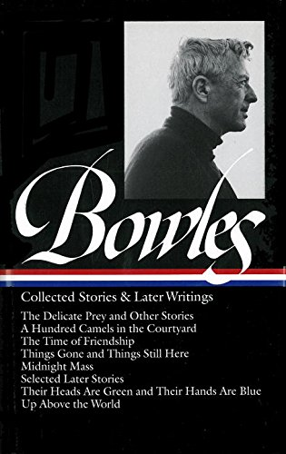 Collected Stories & Later Writings (Library of America)