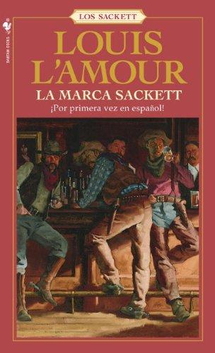 La marca Sackett (Sacketts) por Louis L'Amour
