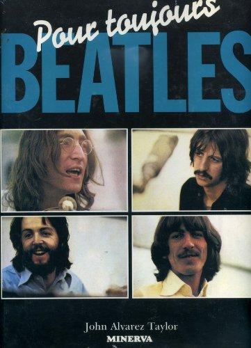 Beatles pour toujours