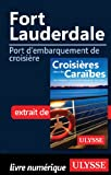 Fort Lauderdale - Port d'embarquement de croisière
