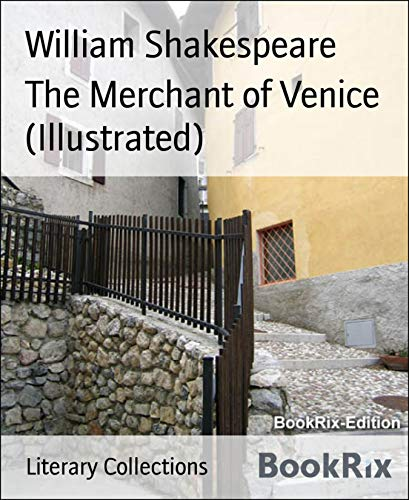 The Merchant of Venice (Illustrated) (English Edition)