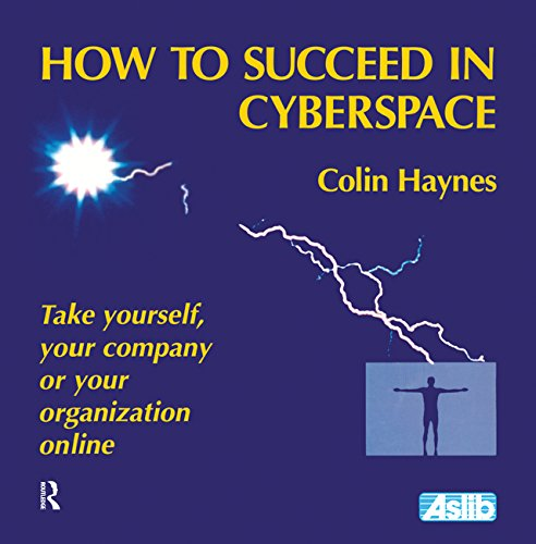 How to Succeed in Cyberspace (English Edition) por Colin Haynes