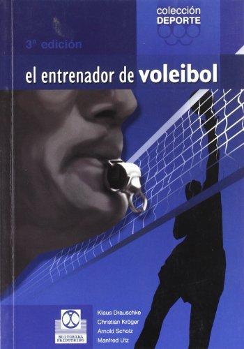Descargar Libro ENTRENADOR DE VOLEIBOL, EL (Deportes) de Arnold Schulz