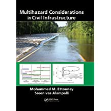 Multihazard Considerations in Civil Infrastructure