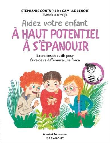 Le cabinet des émotions : Aider votre enfant précoce à s'épanouir par Stéphanie Couturier