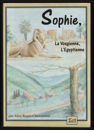 Sophie, la vosgienne, l'gyptienne