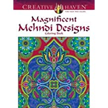 Magnificent Mehndi Designs Adult Coloring Book