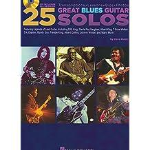 Dave Rubin: 25 Great Blues Guitar Solos - Transcriptions, Lessons, Bios And Photos: Lehrmaterial, CD für Gitarre