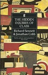 Hidden Injuries of Class by Richard Sennett (1993-11-08)