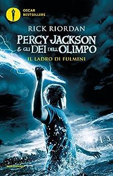 Percy Jackson e gli Dei dell'Olimpo - 1. Il Ladro di Fulmini di [Riordan, Rick]
