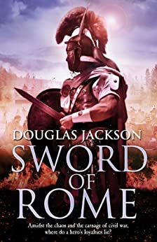 Sword of Rome: (Gaius Valerius Verrens 4) by [Jackson, Douglas]
