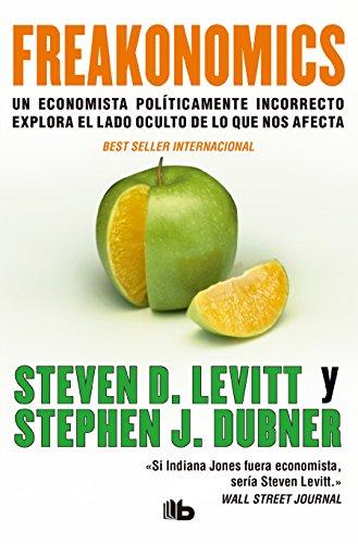 Freakonomics (B DE BOLSILLO) por Steven D. Levitt