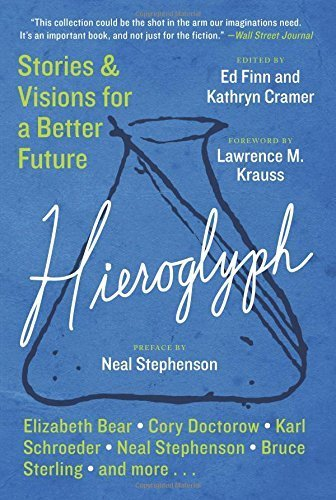 Hieroglyph: Stories and Visions for a Better Future by Ed Finn (26-May-2015) Paperback