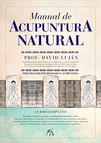 Manual de acupuntura natural (N.E) (Vida alternativa) por David Luján