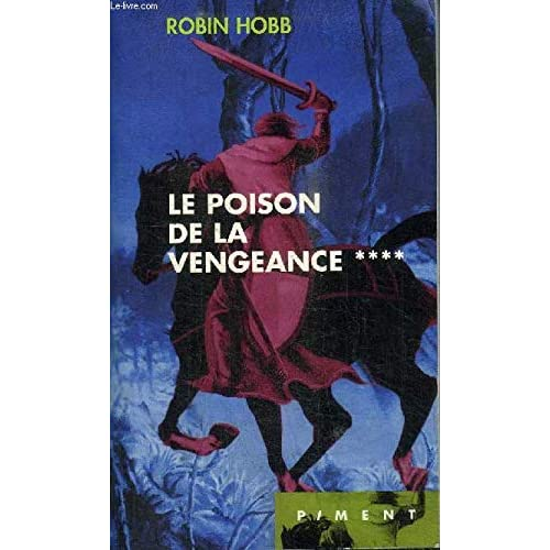 Le poison de la vengeance (L'assassin royal.)