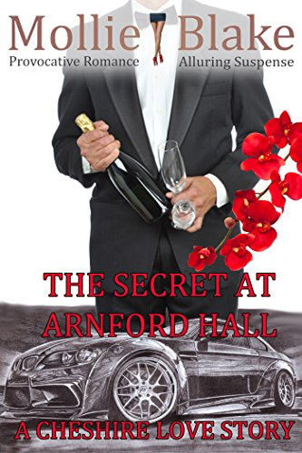 The Secret at Arnford Hall: A Cheshire Love Story by [Blake, Mollie]