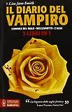 Il diario del vampiro: L'ombra del male-Mezzanotte-L'alba