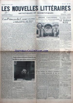 NOUVELLES LITTERAIRES (LES) [No 757] du 17/04/1937 - ABEL BONNARD - JEROME CARCOPINO - VICTORIA REGINE - LES ENFANTS ET LES LIVRES.