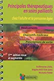 Principales thérapeutiques en soins palliatifs chez l'adulte et la personne âgée : Médicaments, dispositifs médicaux, prescriptions de sortie