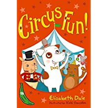 Circus Fun!: Green Banana (Banana Books) by Elizabeth Dale (2014-07-03)